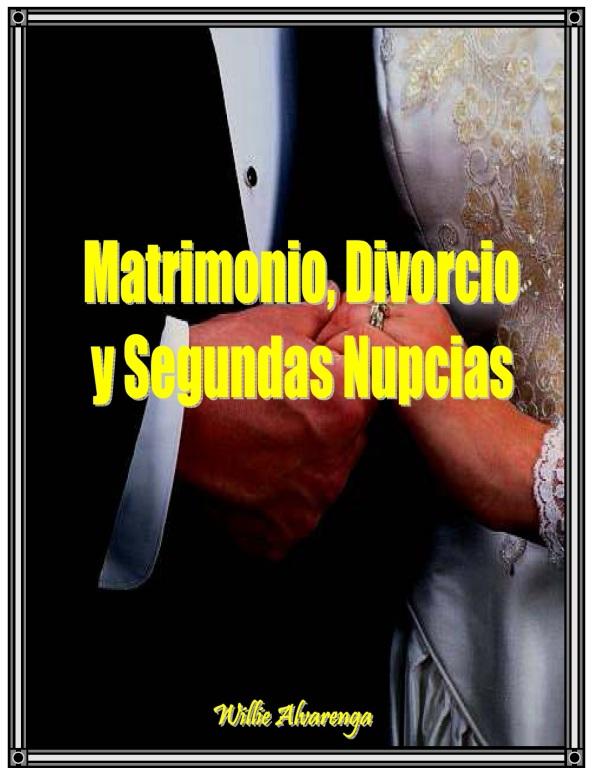 Matrimonio Divorcio Biblia : Estudios por willie alvarenga back to the bible